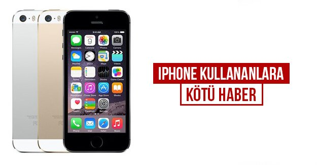 iPhone kullananlara kötü haber
