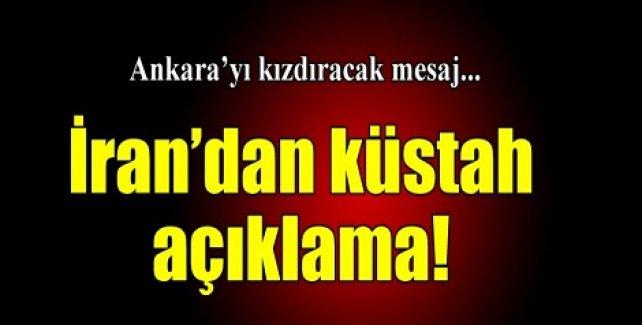 İran'dan Ankara'yı kızdıracak mesaj!