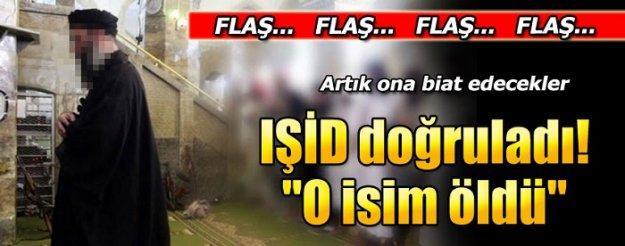 IŞİD doğruladı! Öldü