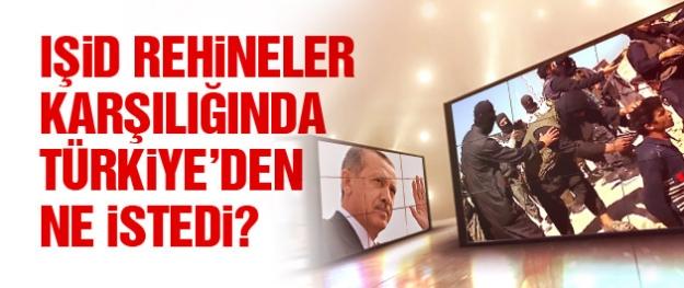 IŞİD Musul rehineleri karşılığında Türkiye'den ne istedi?