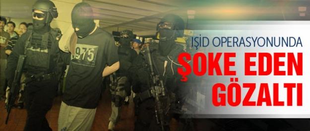 IŞİD operasyonunda şoke eden gözaltı