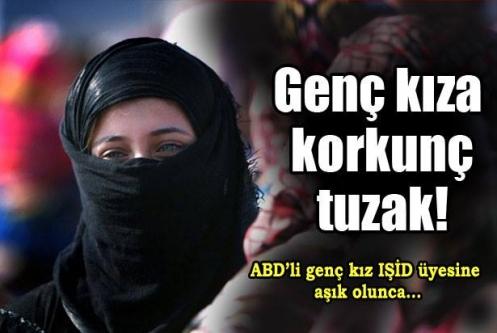 IŞİD'den 19 yaşındaki kıza tuzak