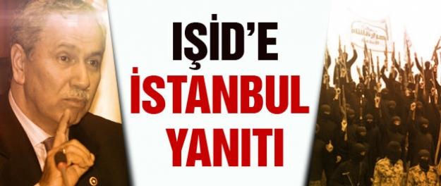 IŞİD'e İstanbul yanıtı!