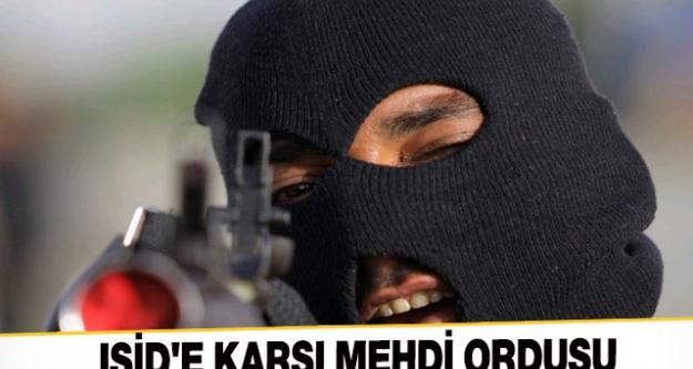 İŞİDE KARŞI MEHDİ ORDUSU !