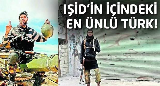 IŞİD'in içindeki en ünlü Türk!