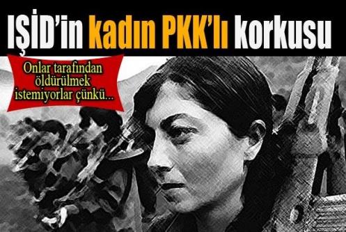 IŞİD'in kadın PKK'lı korkusu