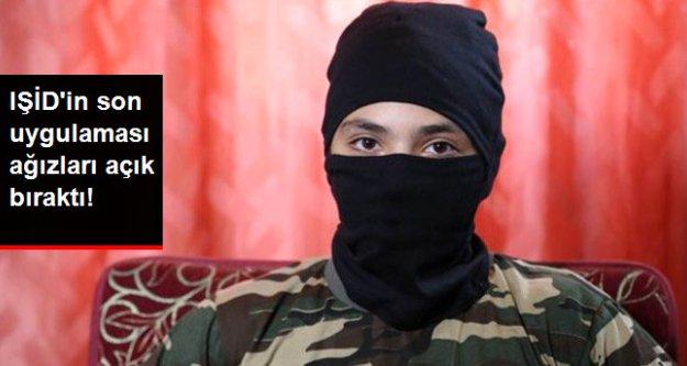 IŞİD'in son uygulaması ağızları açık bıraktı!