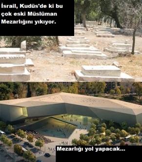 İsrail Tarihi Kudüs Müslüman Mezarlığını Yıkıyor