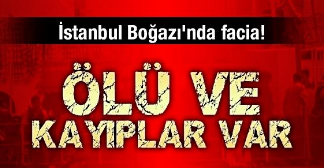İstanbul Boğazı'nda Facia: Çok Sayıda Ölü Var