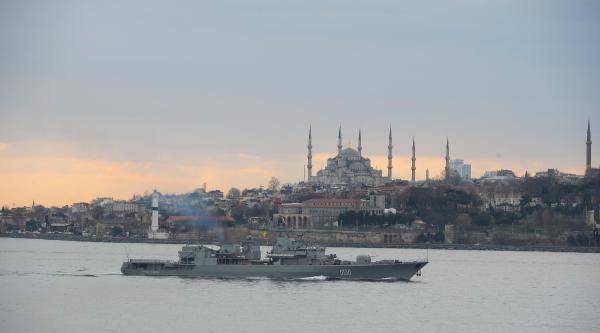 İstanbul Boğaz'ında Savaş Gemisi Haraketliliği; Ukrayna Savaş Gemisi İstanbul Boğazından Geçiş Yaptı