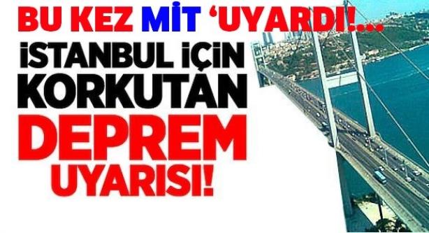 İstanbul İçin Korkutan Deprem Uyarısı !