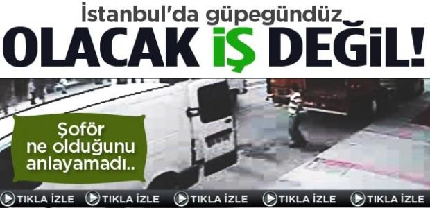 İstanbul'da güpegündüz olacak iş değil! Şoför ne olduğunu anlayamadı...