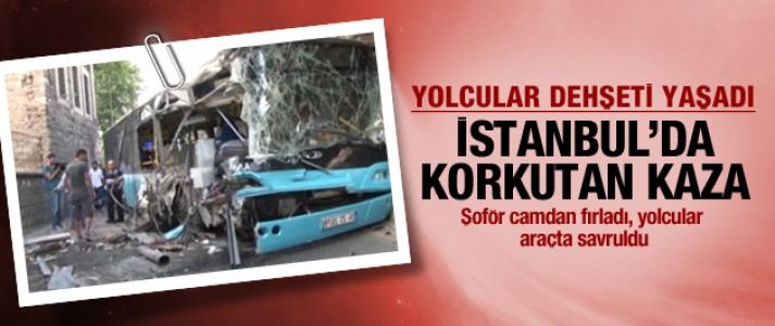 İstanbul'da korkutan kaza! Yolcular dehşeti yaşadı!