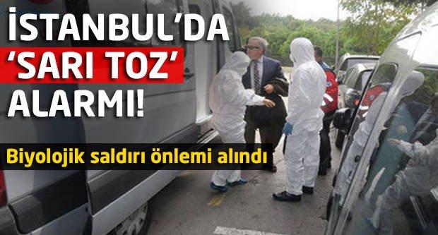 İstanbul'da 'sarı toz' alarmı!