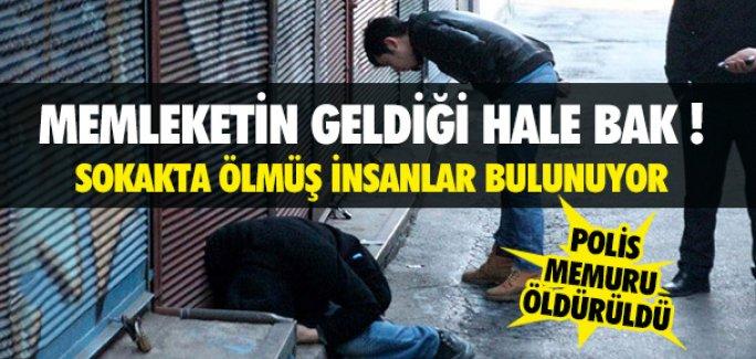 İSTANBUL'DA SOKAK ORTASINDA POLİS CİNAYETİ
