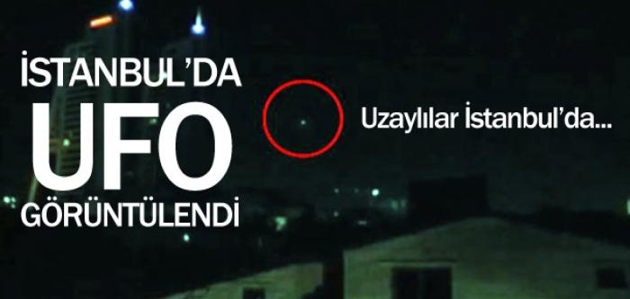 İstanbul'da UFO paniği !
