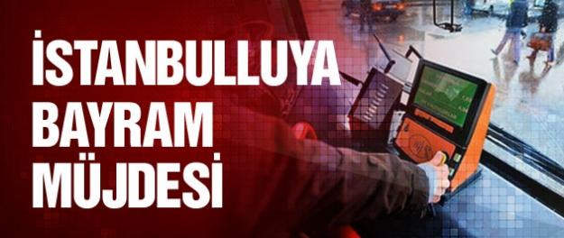 İstanbulluya ulaşımda bayram müjdesi