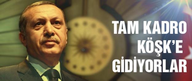 İşte Erdoğan'ın Köşk'teki kadrosu!