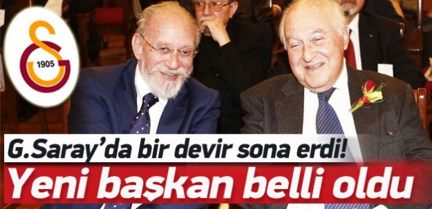 İşte Galatasaray'ın yeni başkanı!