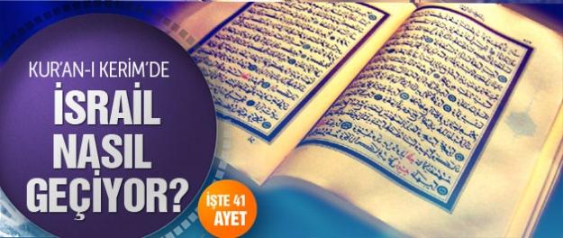 İşte Kur'an-ı Kerim'de İsrail'i anlatan 41 ayet!