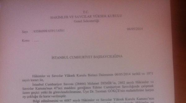 İşte Savcı Demir'i Edirne'ye Yollayan Görevlendirme Yazısı