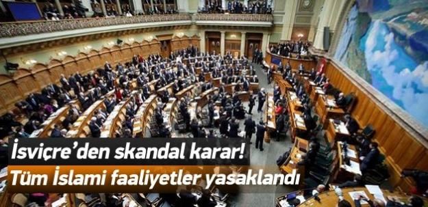 İsviçre'den skandal karar! İslami faaliyet yasak