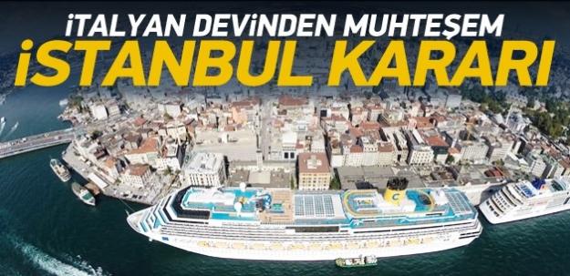 İtalyan devinden muhteşem İstanbul kararı!