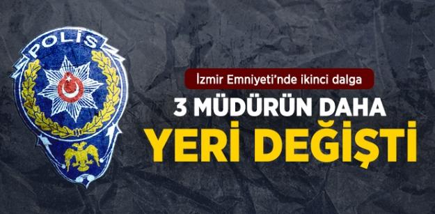 İzmir Emniyetinde 2 Dalga! 3 Şube müdürünün yeri değiştirildi!