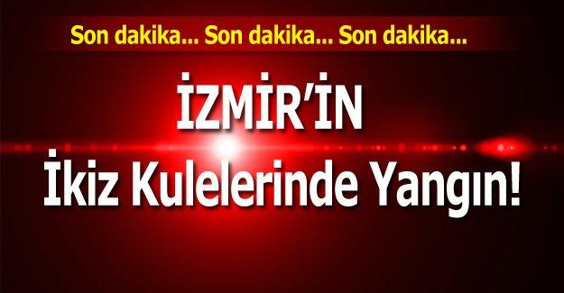 İzmir'in İkiz Kulelerinde Yangın