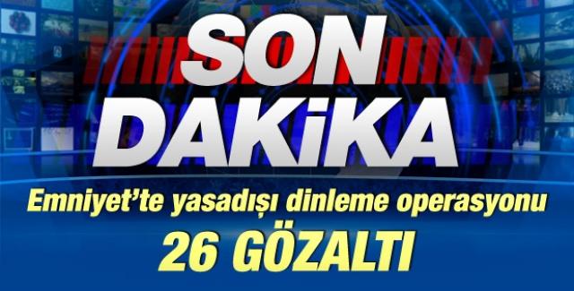 İzmir'de dinleme operasyonu