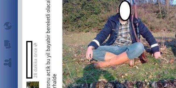 Kaçak Avin Fotoğraflarini Facebook'A Koyunca Yakalandi