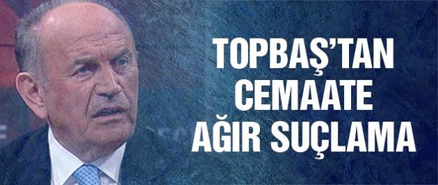Kadir Topbaş'tan cemaat okuluna ağır suçlama
