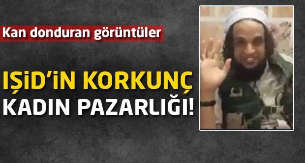 Kan donduran görüntüler! IŞİD'in korkunç kadın pazarlığı!