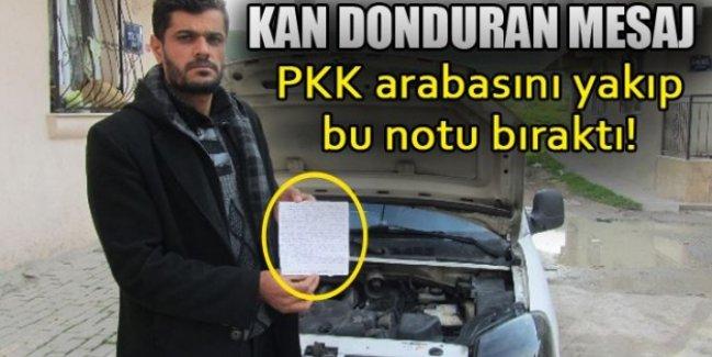 Kan donduran mesaj! PKK arabasını yakıp bu notu bıraktı!