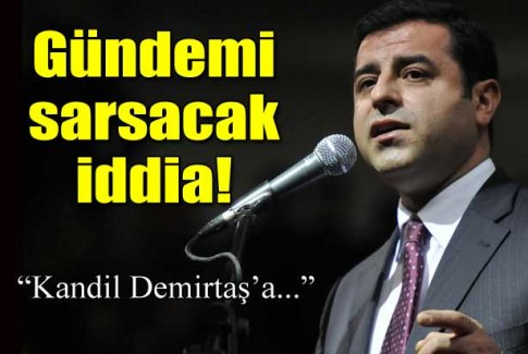 Kandil Demirtaş'a tuzak kurdu!