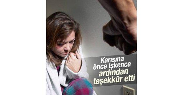 Karısına işkence eden adama
