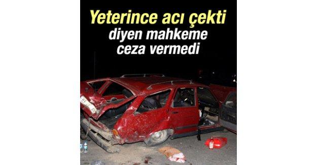 Kaza yapan sürücü çok acı çektiği için ceza almadı