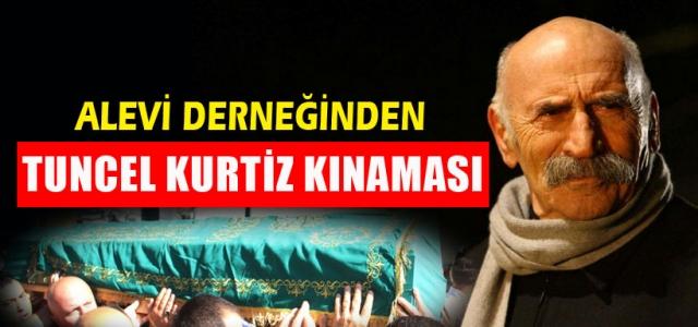 Kenanoğlu, 'Köylülerin Tuncel Kurtiz tavrını kınıyoruz