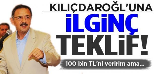 Kılıçdaroğlu'na ilgin teklif! 100 bin TL'ni veririm ama...