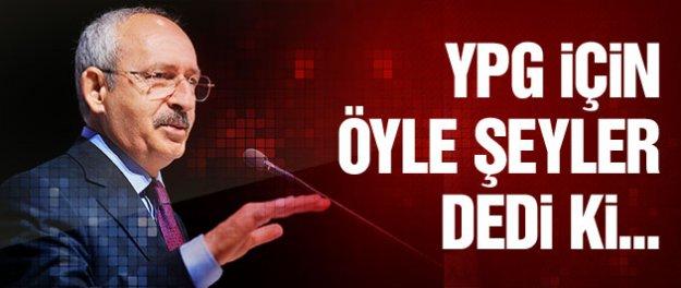 Kılıçdaroğlu'ndan ezber bozan YPG bombaları!