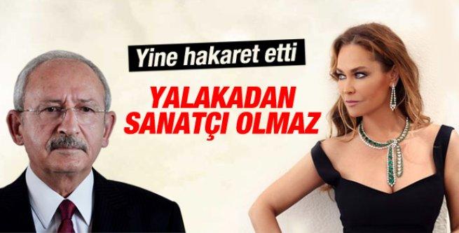 Kılıçdaroğlu'ndan Hülya Avşar'a hakaret