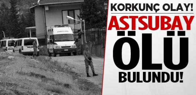 Korkunç olay: Astsubay ölü bulundu!