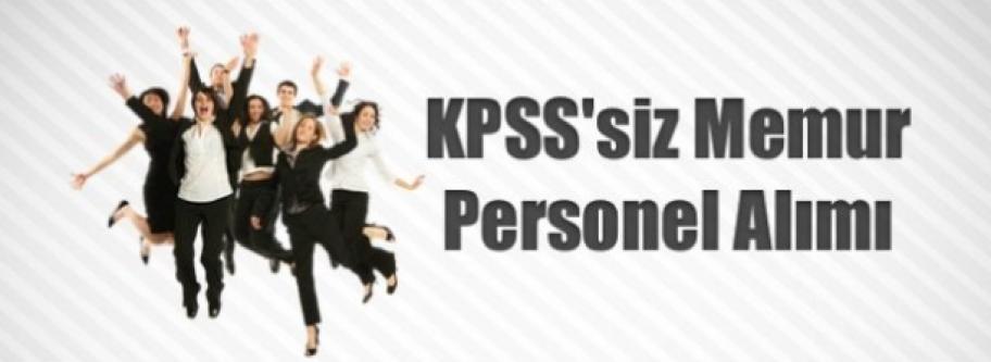 KPSS'siz Memur Personel Alımı 2015
