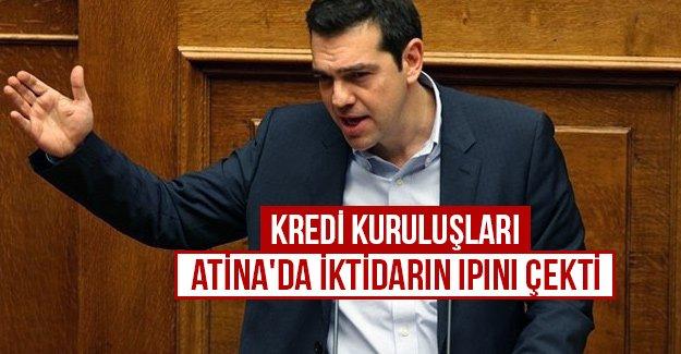 Kredi kuruluşları Atina'da iktidarın ipini çekti...