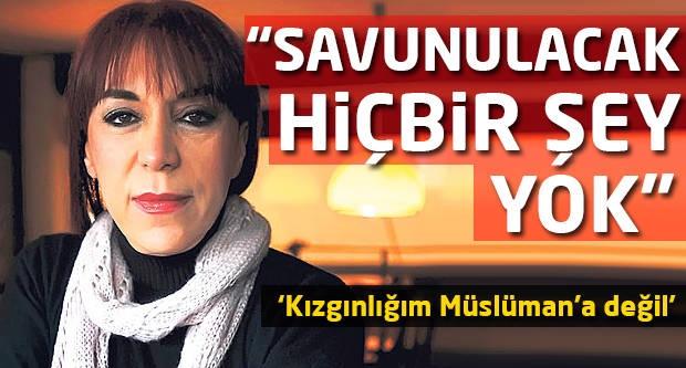 Leman Sam: Kızgınlığım, Müslüman'a değil...