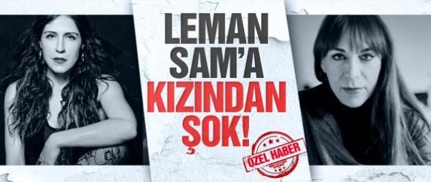 Leman Sam'ın büyük kızından olay açıklamalar!