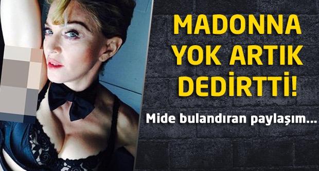 Madonna yok artık dedirtti! Mide bulandıran iğrenç poz!