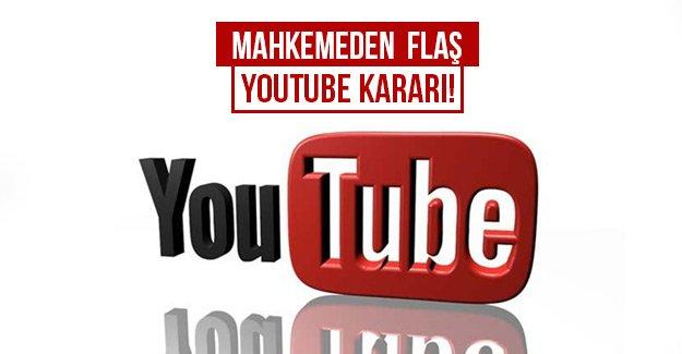 Mahkemeden Flaş YouTube kararı!