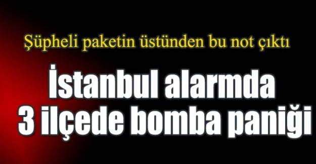 Maltepe, Fatih ve Sultangazi'de bomba alarmı!