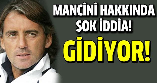 Mancini'nin yerine o isim geliyor